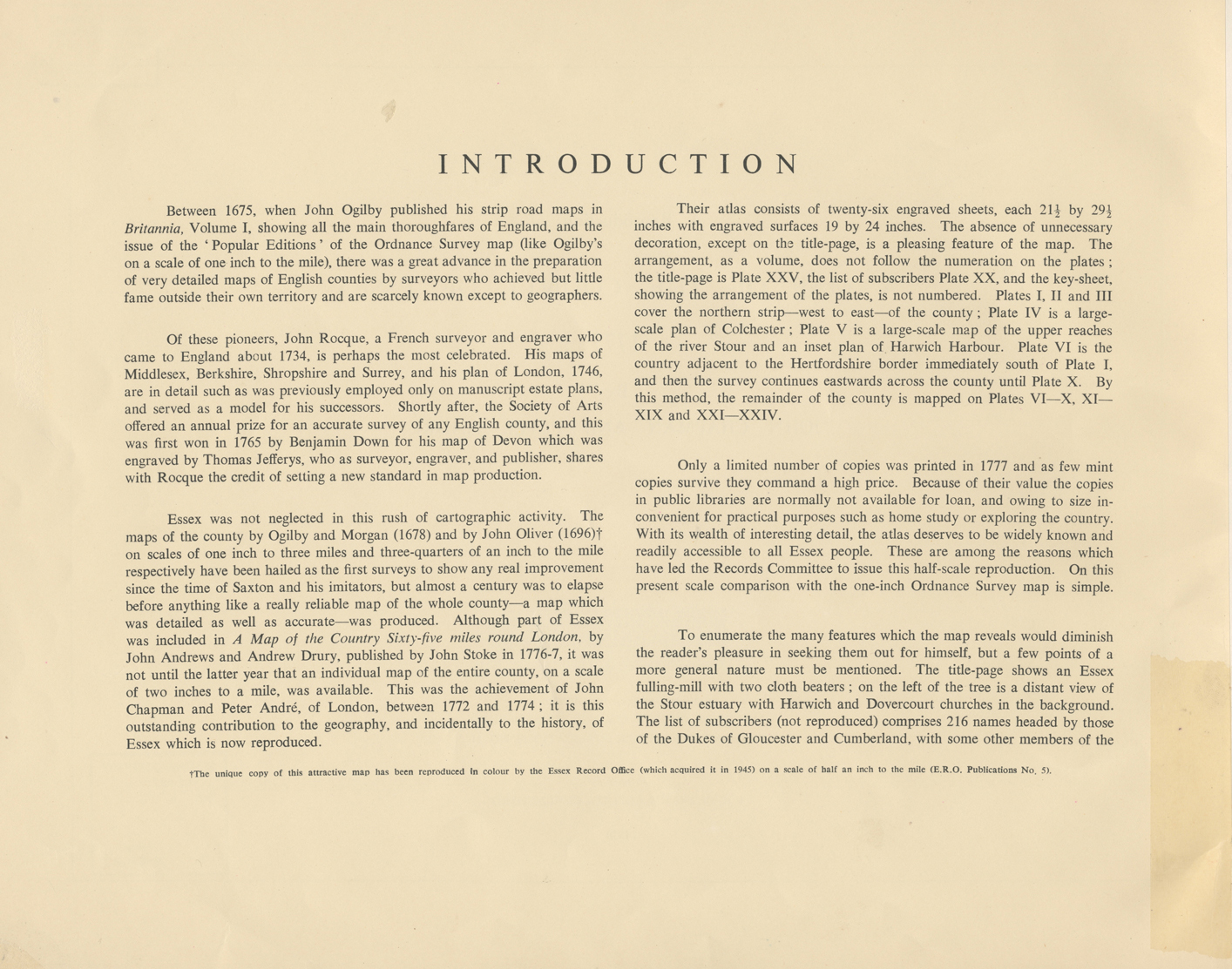 This image is a scan of the introductory text (p.4) from Essex Record Office publication A Reproduction of a Map of the County of Essex 1777 by John Chapman & Peter André, 1950. This introductory text is transcribed below.